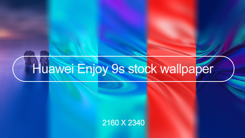 Huawei Enjoy 9s stock wallpaper high res 2160×2340